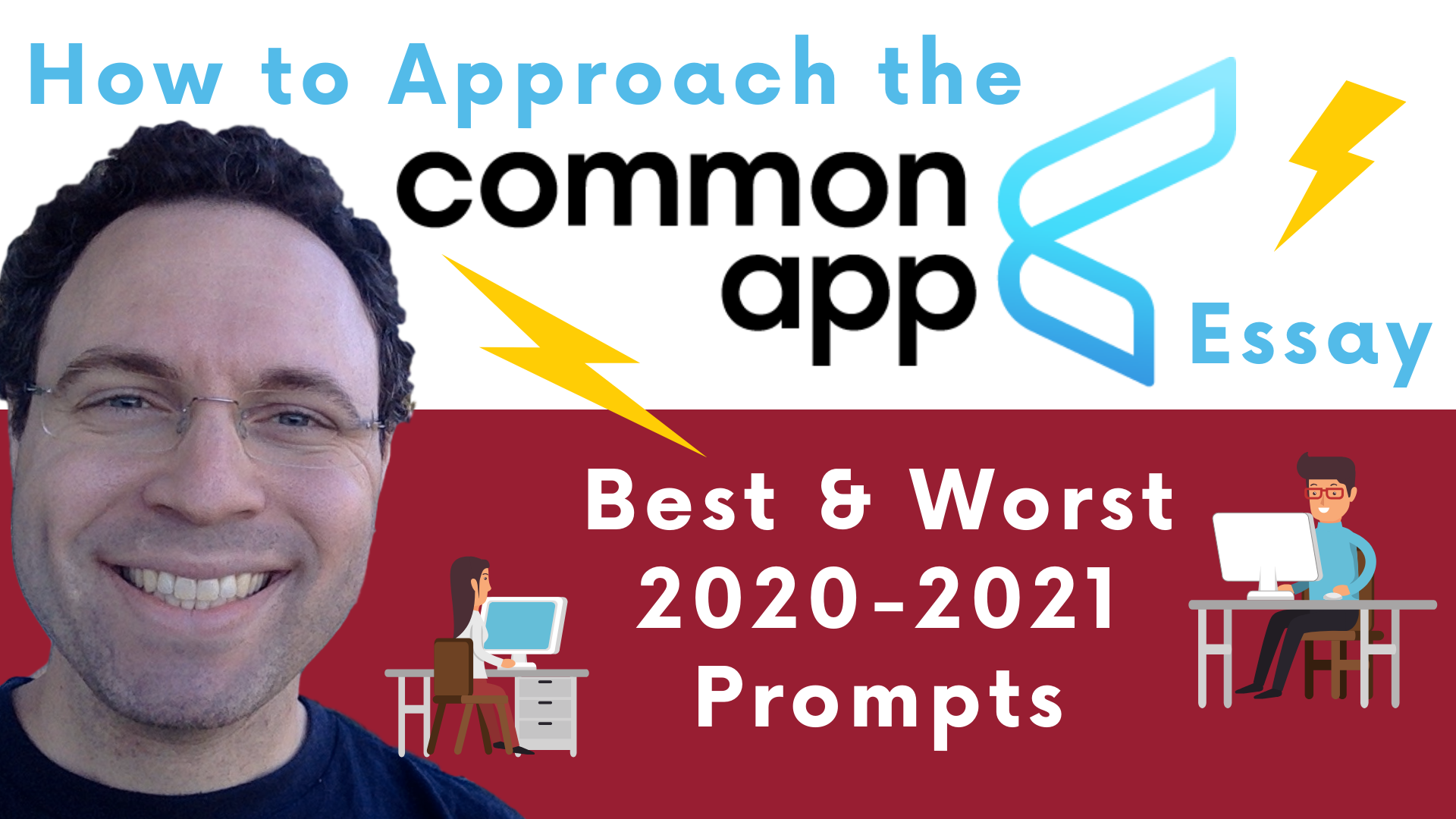 How To Approach 2020 2021 Common App Essay Prompts Admissions Blog